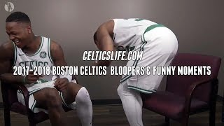 Boston Celtics Bloopers and Funny Moments, 2017-2018