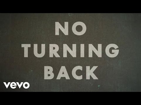 No Turning Back Lyric Video