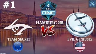 Secret vs EG #1 (BO3) | ESL One Hamburg 2018