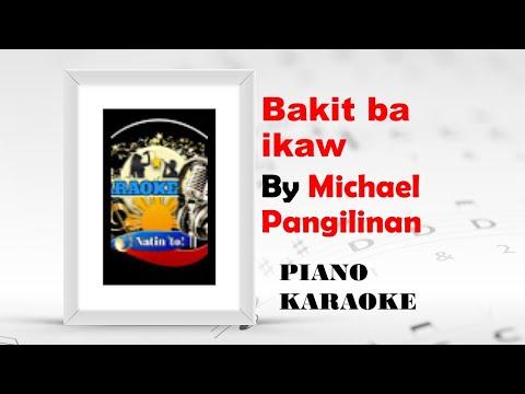 Bakit Ba Ikaw   By: Michael PAngilinan - KARAOKE VERSION