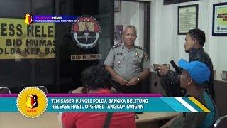 TIM SABER PUNGLI POLDA BANGKA BELITUNG RELEASE HASIL OTT