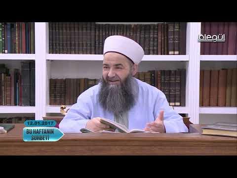 12 Ocak 2017 Tarihli Bu Haftanın Sohbeti - Cübbeli Ahmet Hocaefendi Lâlegül TV