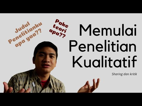 TIPS MUDAH MELAKUKAN PENELITIAN KUALITATIF (PART 1)