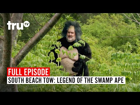 South Beach Tow | Season 7: Legend of the Swamp Ape | Watch the Full Episode | truTV