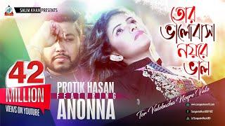 Tor Valobasha Noyre Valo by Ananna  Protik Hasan Sangeeta