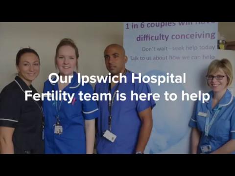 Fertility treatment at Ipswich Hospital