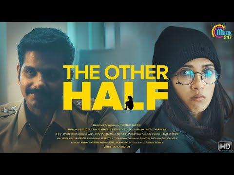 The Other Half | Malayalam Short Film With English Subtitles | Aneesh G Menon | George Jacob | HD