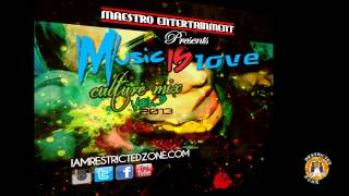 Restricted Zone - Music Is Love (Culture Mix) Vol.4 2013
