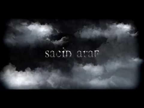 Sacid Araf | Teaser 2