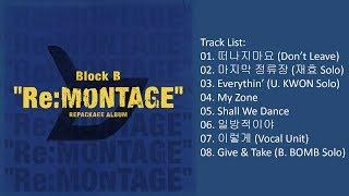 Download Lagu [Full Album] Block B – Re:MONTAGE (Album) Mp3