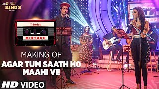 Watch the making of this beautiful mix Agar Tum Saath Ho and Maahi Ve in the voice of Jubin Nautiyal, Prakriti Kakar and Abhijit Vaghani from #TSeriesMixtape.___Enjoy & stay connected with us!► Subscribe to T-Series: http://bit.ly/TSeriesYouTube► Like us on Facebook: https://www.facebook.com/tseriesmusic► Follow us on Twitter: https://twitter.com/tseries► Follow us on Instagram: http://bit.ly/InstagramTseries