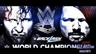 AJ Styles vs Dean Ambrose Backlash 2016 highlights