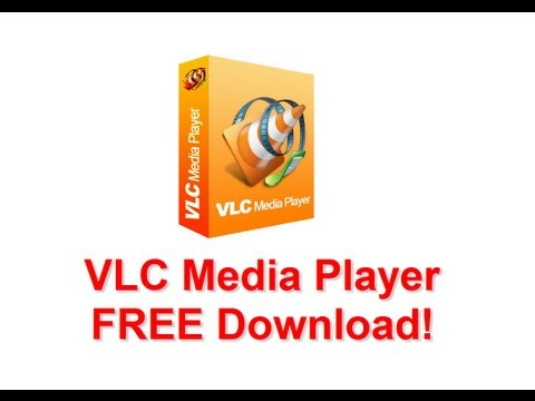 VLC Media Player FREE Download! Latest and Full Version