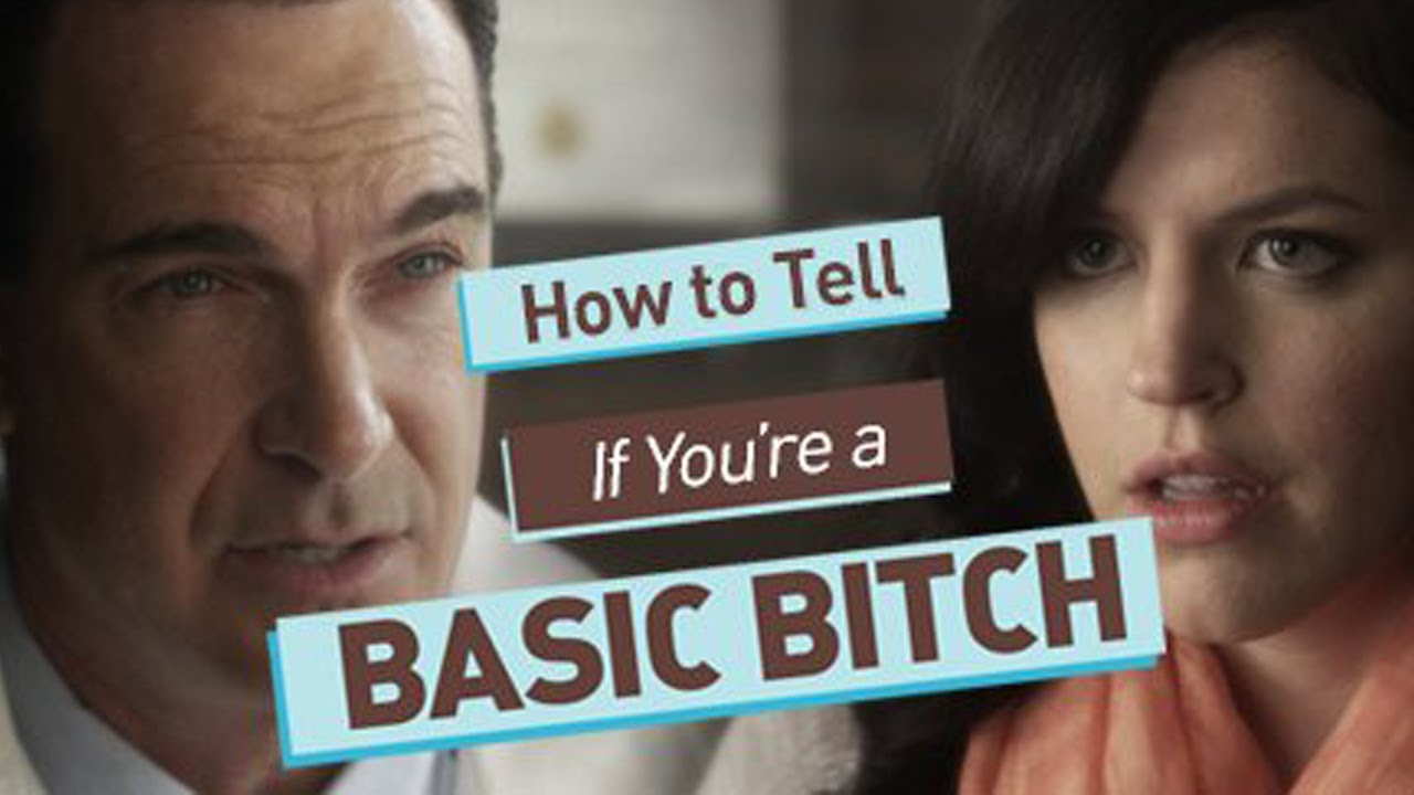 Are You a Basic Bitch?