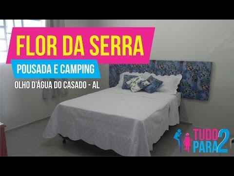 Tudo para 2 | Pousada e Camping Flor da Serra - Olho D'Água do Casado AL