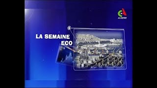 La Semaine Eco: 17-04-2019  Canal Algérie
