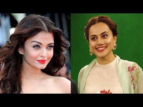 Taapsee Pannu REPLACES Aishwarya Rai, Makers Say A