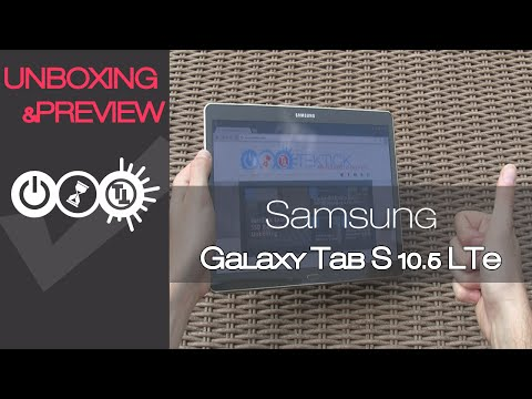 Samsung Galaxy Tab S 10.5 LTE SM-T805 Unboxing & Preview