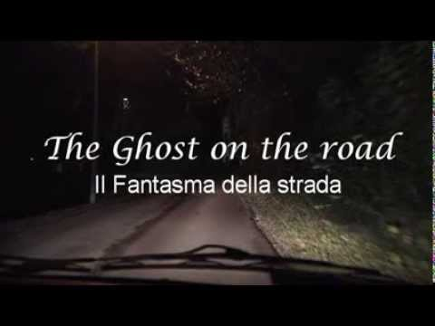 """The Ghost on the road"". Cortometraggio girato a Brinzio"