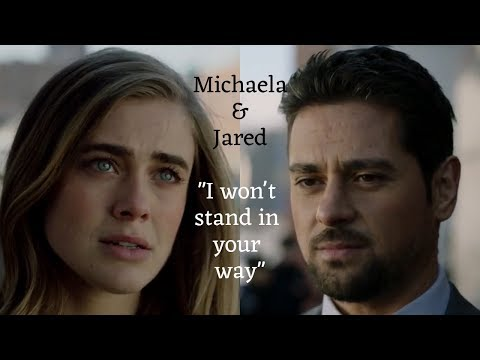 "Michaela And Jared || ""i Won't Stand In Your Way"""