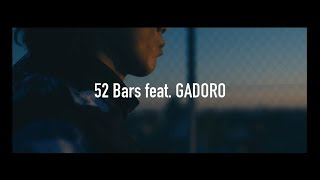 "DJ SOULJAH ""52 Bars feat. GADORO"" (Official Music Video)"