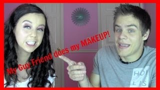 My Guy Friend Does My Makeup!