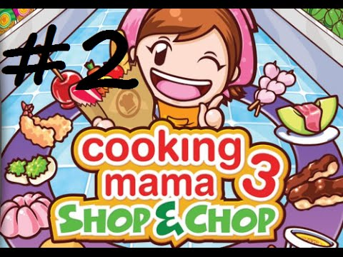 Cooking Mama 3 - Shop & Chop - Episode 2