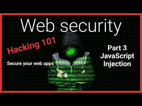 #3 Hacking 101 - JavaScript Injection - Web Security Tutorial