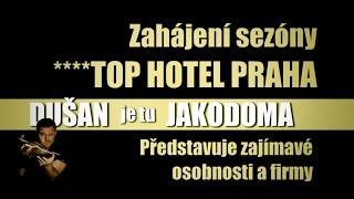 Zahájení sezóny v TOP HOTEL PRAHA ****