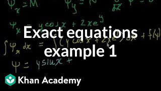 Exact equations example 1 | First order differential equations | Khan Academy