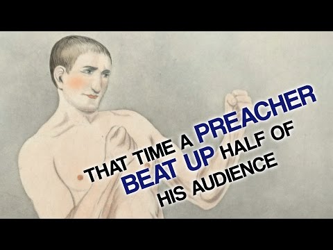 That Time a Preacher Beat Up Half of his Audience