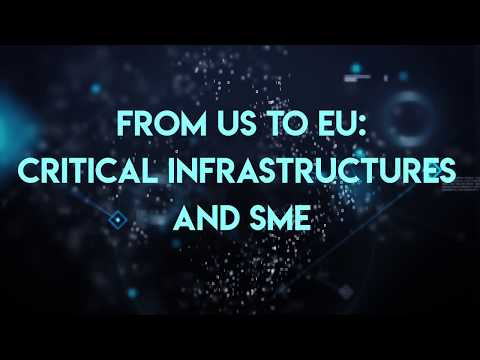Cybersecurity – From US to EU: critical infrastructures and SME