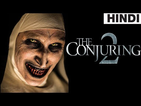 The Conjuring 2 (2016) Full Horror Movie Explained in Hindi