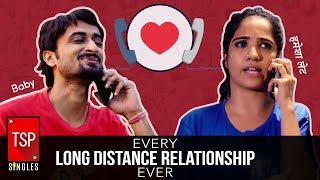 Video TSP Singles | Every Long Distance Relationship Ever MP3, 3GP, MP4, WEBM, AVI, FLV Februari 2018