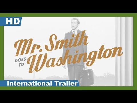 Mr. Smith Goes To Washington (1939) International Trailer