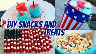 DIY Fourth Of July Snacks&Treats!