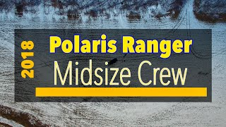 9. Polaris Ranger Midsize Crew - Video Review
