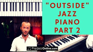 How To Play Outside Part 2 🎹😃 │ Jazz Piano Lesson │Scale for misty tutorial