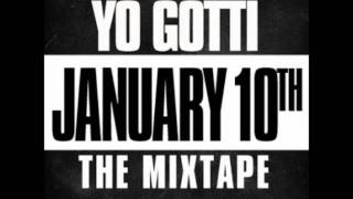 Yo Gotti - I Got Dat Sack - Track 6 [January 10th The Mixtape] HEAR IT FIRST!! NEW!!