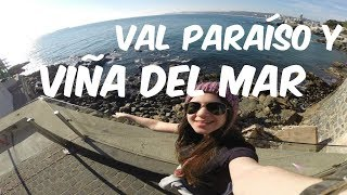 Valparaiso Chile  City new picture : Valparaíso y Viña del Mar | CHILE 2014 ♥ Vlog de Viaje