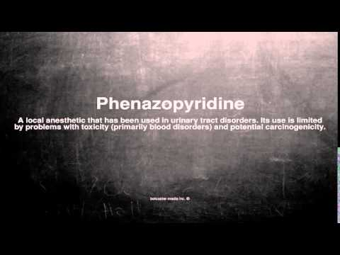 Medical vocabulary: What does Phenazopyridine mean