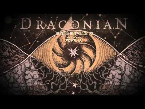 Draconian - Rivers Between Us (feat. Daniel Änghede) (official Lyric Video) | Napalm Records