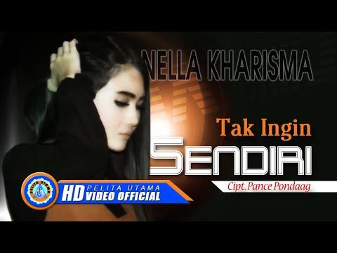 Download Lagu Nella Kharisma - Tak Ingin Sendiri (Official Music Video) Music Video
