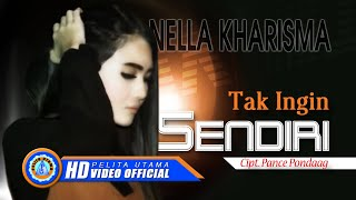 Video Nella Kharisma - Tak Ingin Sendiri (Official Music Video) MP3, 3GP, MP4, WEBM, AVI, FLV Januari 2019