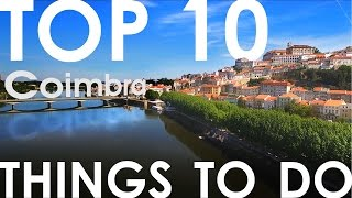 10 things to do in Coimbra