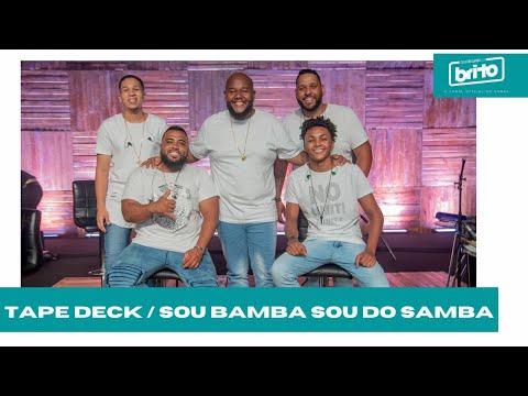 Grupo Fala Comigo - Tape Deck / Sou Bamba Sou do Samba