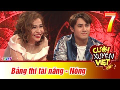 Cười xuyên Việt 2017 Tập 7 Full Nóng ngày 9/7/2017
