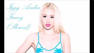 Iggy Azalea - Fancy (Slowed) [30Hz]