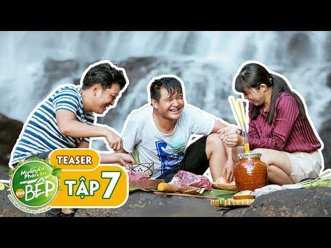 Teaser #7 | Trường Giang mưu đồ bắt heo rừng cùng Võ Thanh Hòa, Gia Linh | Muốn Ăn Phải Lăn Vào Bếp - Thời lượng: 2 phút và 15 giây.