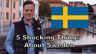 Video 5 Things That Shocked Me About Moving To Sweden MP3, 3GP, MP4, WEBM, AVI, FLV Maret 2018